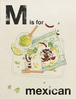 Alphabet Cooking: M is for Mexican (Hardback)