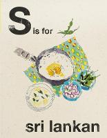 Alphabet Cooking: S is for Sri Lankan (Hardback)
