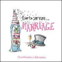 How to Survive Marriage - How to Survive (Hardback)