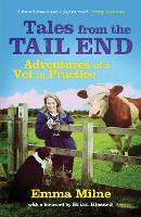 Tales from the Tail End: Adventures of a Vet in Practice (Paperback)