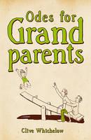 Odes for Grandparents (Hardback)
