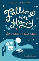 Falling in Honey: Life and Love on a Greek Island (Paperback)