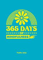 365 Days of Mindfulness - 365 Days of... (Hardback)