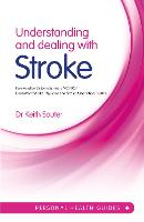 Understanding and Dealing with Stroke (Paperback)