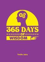 365 Days of Wisdom - 365 Days of... (Hardback)