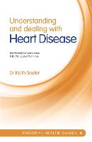 Understanding and Dealing with Heart Disease (Paperback)