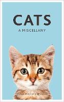 Cats: A Miscellany (Hardback)