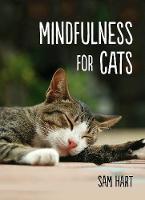 Mindfulness for Cats (Hardback)