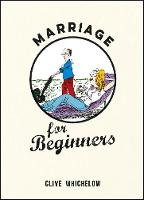 Marriage for Beginners (Hardback)