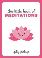 The Little Book of Meditations (Hardback)