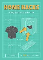 Home Hacks: Handy Hints to Make Life Easier - Life Hacks (Paperback)