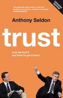 Trust: How We Lost it and How to Get it Back (Paperback)
