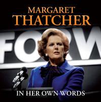 Margaret Thatcher in Her Own Words (CD-Audio)
