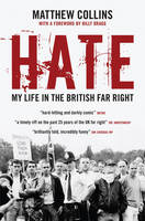 Hate: My Life in the British Far Right (Paperback)