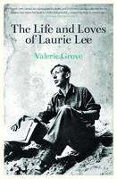 Lives and Loves of Laurie Lee (Paperback)