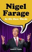 Nigel Farage in His Own Words (Paperback)