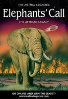 The Elephants' Call - Astral Legacies (Paperback)