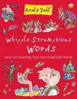 Whipple-scrumptious Words