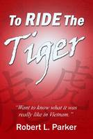 To Ride the Tiger (Paperback)