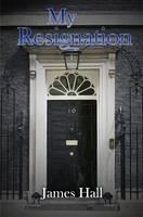 My Resignation (Paperback)