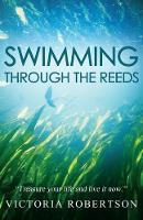 Swimming Through the Reeds (Paperback)