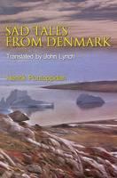 Sad Tales from Denmark (Paperback)