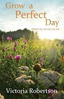 Grow A Perfect Day (Paperback)