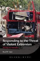Responding to the Threat of Violent Extremism: Failing to Prevent (Hardback)