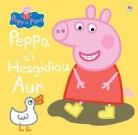 Peppa Pinc: Peppa a'i Hesgidiau Aur (Paperback)