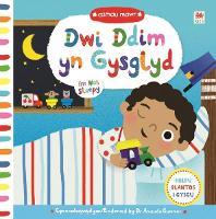 Cyfres Camau Mawr: Dwi Ddim yn Gysglyd / I'm Not Sleepy (Hardback)