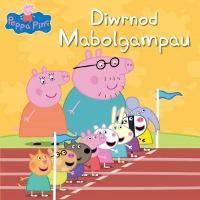 Peppa Pinc: Diwrnod Mabolgampau (Paperback)
