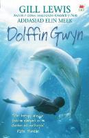 Dolffin Gwyn (Paperback)