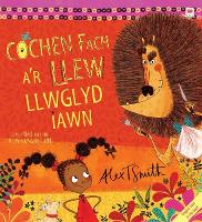 Cochen Fach a'r Llew Llwglyd Iawn/Little Red and the Very Hungry Lion (Paperback)