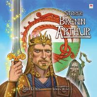 Stori'r Brenin Arthur (Hardback)