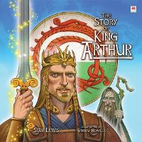 Story of King Arthur, The (Hardback)