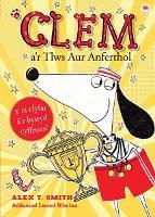 Cyfres Clem: 5. Clem a'r Tlws Aur Anferthol (Paperback)