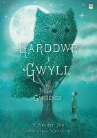 Garddwr y Gwyll / Night Gardener, The (Hardback)