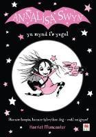 Cyfres Annalisa: Annalisa Swyn yn Mynd i'r Ysgol