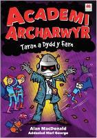 Cyfres Academi Archarwyr: 4. Taran a Dydd y Farn (Paperback)