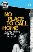 Quick Reads: No Place to Call Home - Katey Pilling's Honest Truth