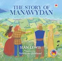 Four Branches of the Mabinogi: Story of Manawydan, The (Paperback)