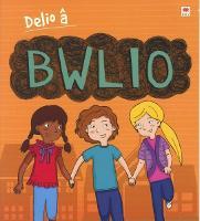 Darllen yn Well: Delio a Bwlio (Paperback)
