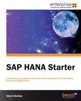 SAP HANA Starter (Paperback)