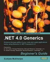 .NET Generics 4.0 Beginner's Guide