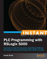 Instant PLC Programming with RSLogix 5000 (Paperback)