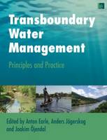 Transboundary Water Management: Principles and Practice (Hardback)