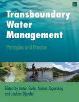 Transboundary Water Management: Principles and Practice (Paperback)