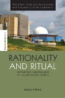 Rationality and Ritual: Participation and Exclusion in Nuclear Decision-making - The Earthscan Science in Society Series (Hardback)