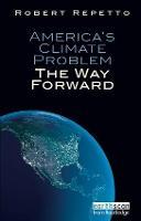 America's Climate Problem: The Way Forward (Hardback)