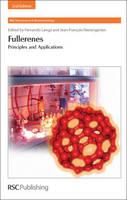 Fullerenes: Principles and Applications (Hardback)
